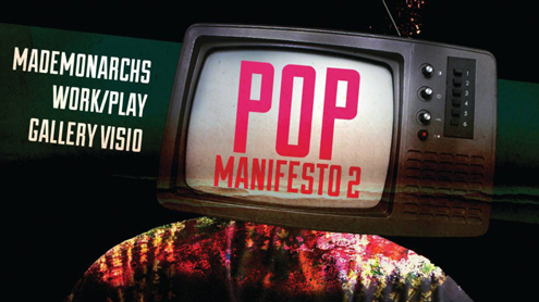 Artists to issue 'Pop Manifesto' at Gallery Visio