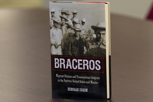 """Braceros"" by Deborah Cohen, associate professor of history at UMSL"