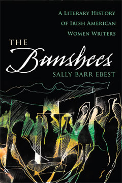 """The Banshees"" by Sally Barr Ebest, professor of English at UMSL"