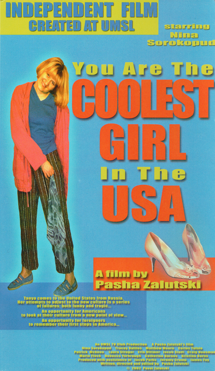 You Are The Coolest Girl In The USA poster
