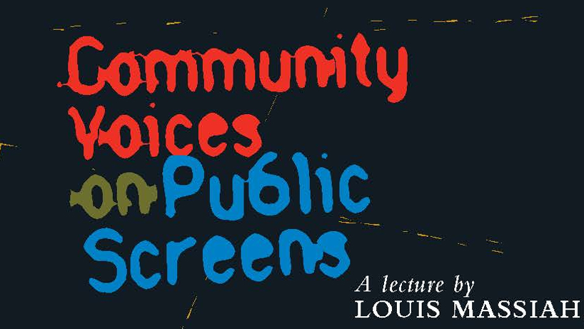 Community Voices on Public Screens