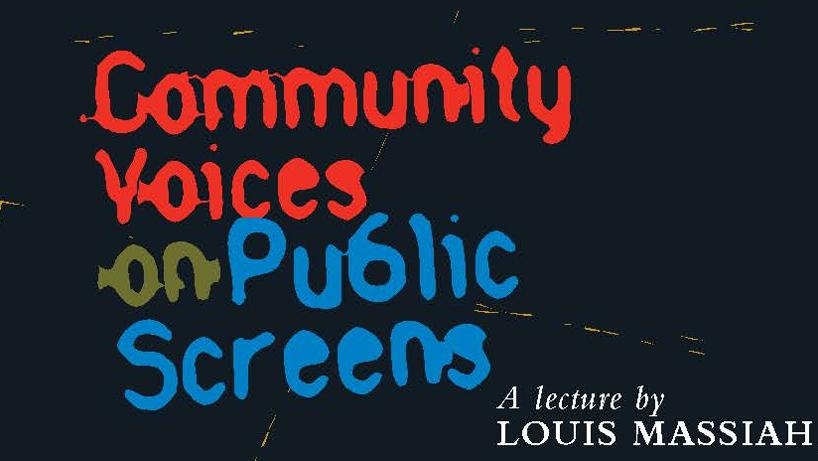 Community Voices on Public Screens