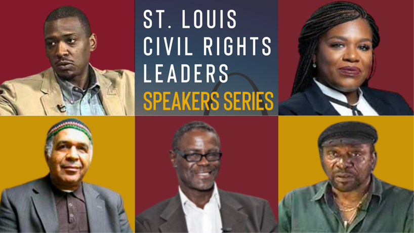 St. Louis Civil Rights Leaders Speakers Series engages students with racial justice activism
