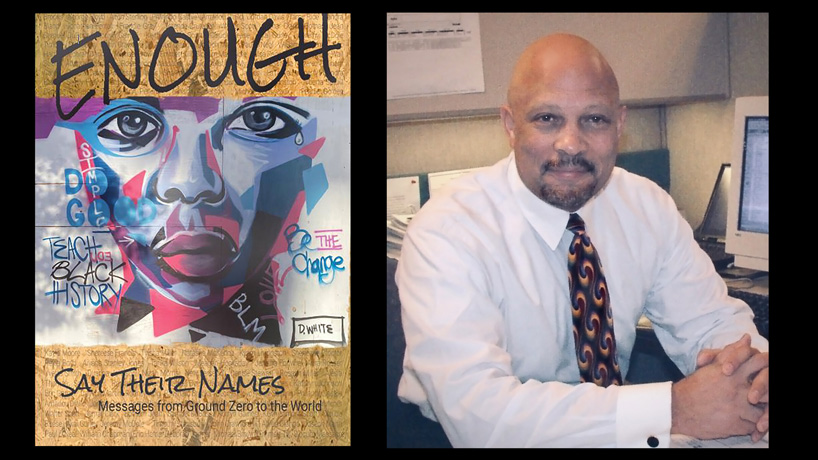 Alumnus Ronald Montgomery's new book uses poetry and pictures to say 'Enough' about social injustice