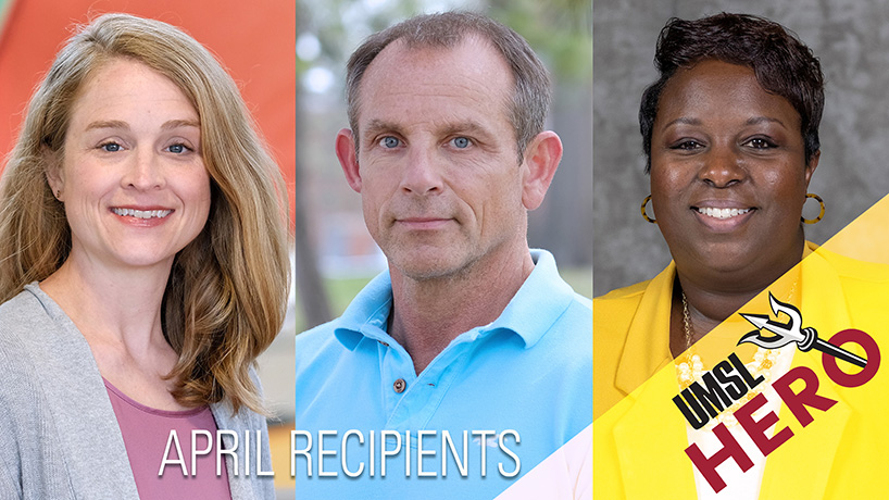 Emily Baize, Ericka Webb and Anthony Harper receive UMSL Hero Award
